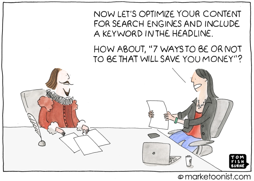 SEO & content marketing, my @marketoonist Tom Fishburne
