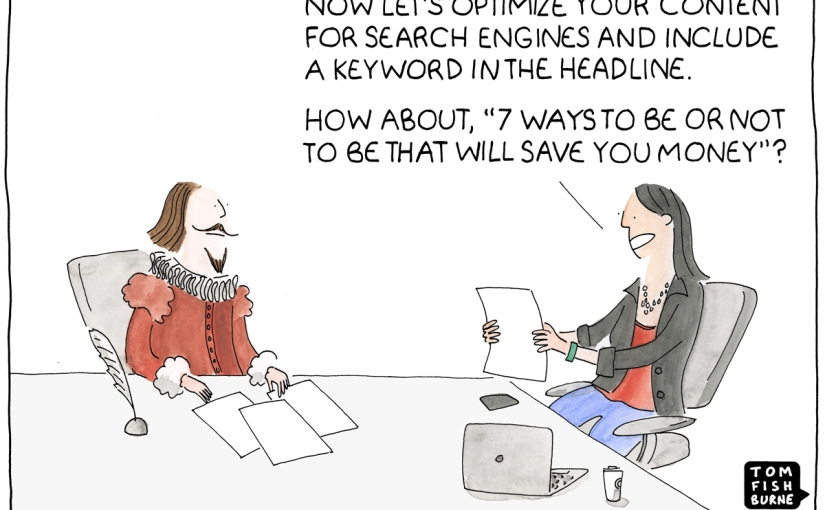 SEO & content marketing, my @marketoonist Tom Fishburne